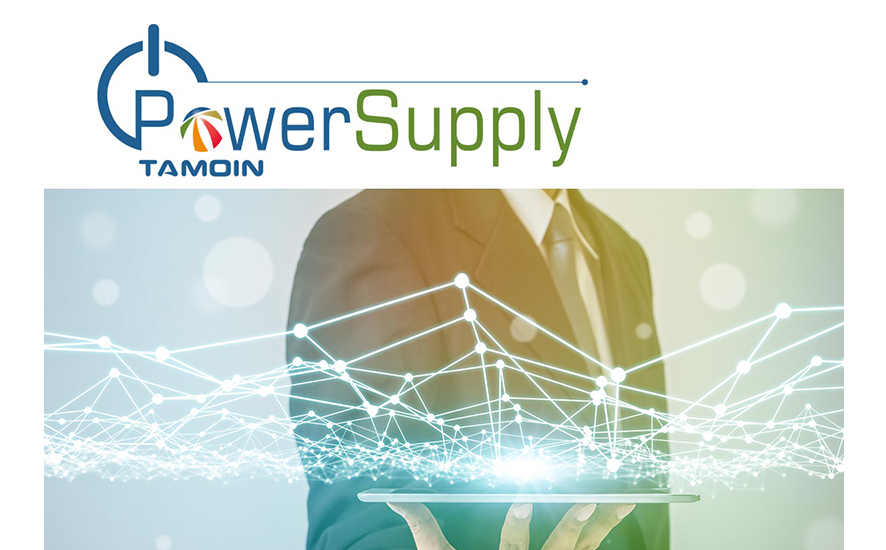 POWER SUPPLY, THE NEW DIVISON OF TAMOIN
